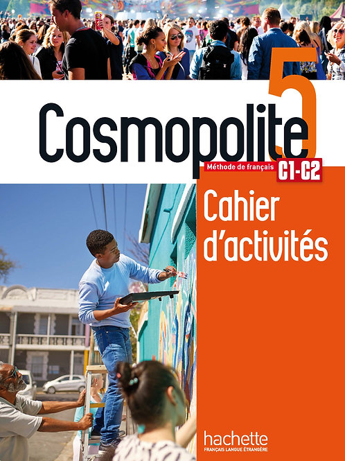 COSMOPOLITE-5/CAHIER DE PERFECTIONNEMENT+AUDIO MP3