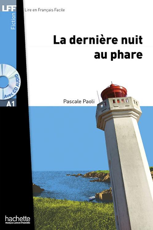 LA DERNIERE NUIT AU PHARE (+CD MP3)