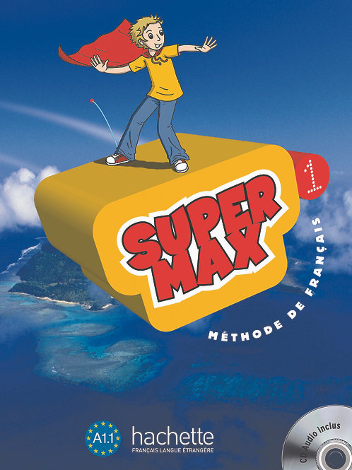 SUPER MAX-1/LIVRE DE L'ELEVE + CD AUDIO