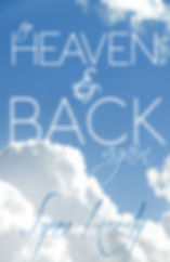 To Heaven & Back Again
