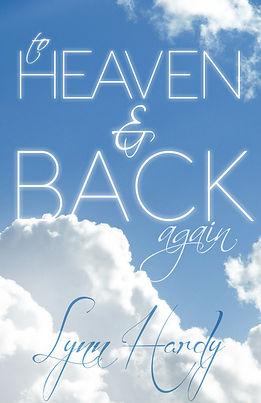 To Heaven & Back Again