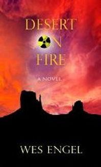 Desert on Fire, Wes Engel