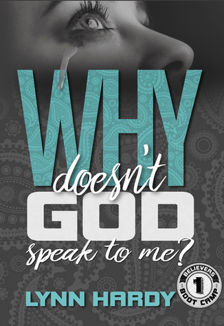 Why Doesn't God Speak to Me?