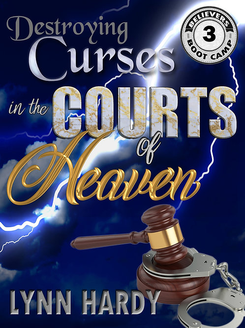 Destroying Curses in the Courts of Heaven (eBook)