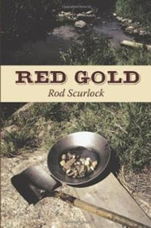 Red Gold, Rod Scurlock