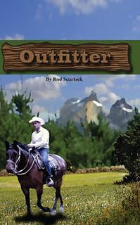 Outfitter, Rod Scurlock