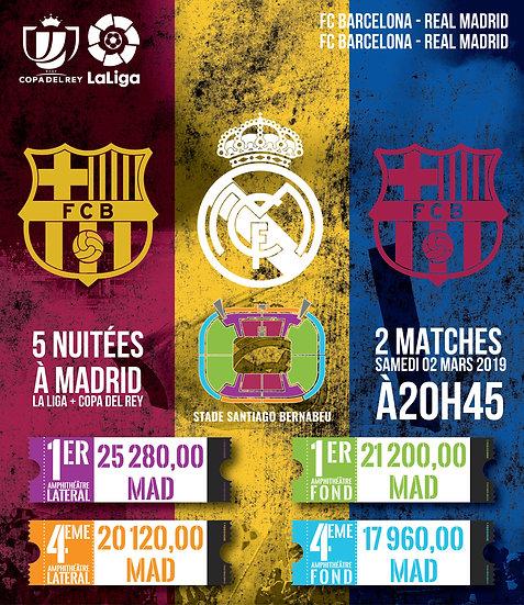 REAL MADRID - FC BARCELONA - LA LIGA & COPA  - 2 x EL CLASICO