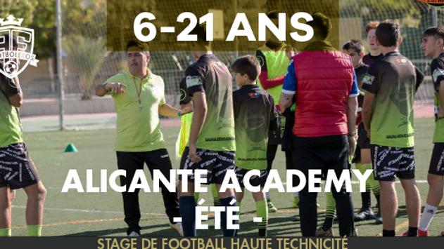 ALICANTE ACADEMY - été - 6 - 21 ANS - 6 dates