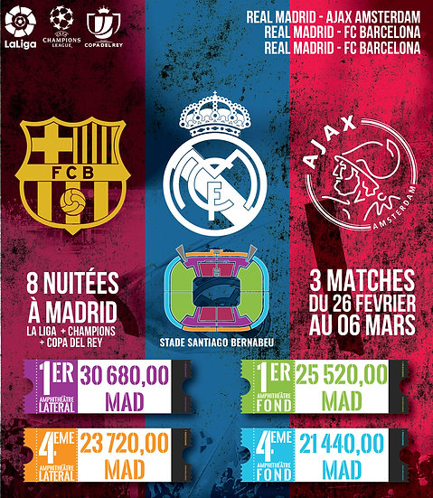 3 matches :: 2X REAL MADRID - FC BARCELONA // REAL MADRID - AJAX AMSTERDAM