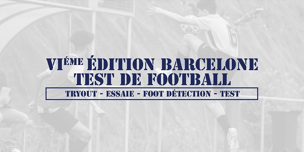 6éme édition Barcelone Test de football