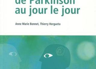 La maladie de Parkinson au jour le jour Nouvelle édition