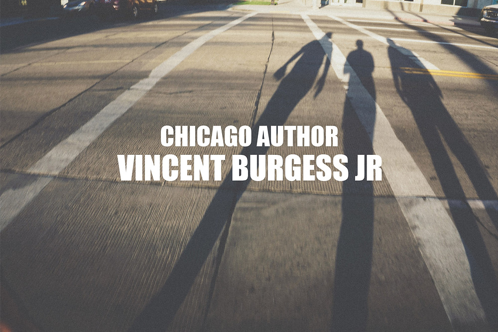 Chicago Author Vincent Burgess Jr.