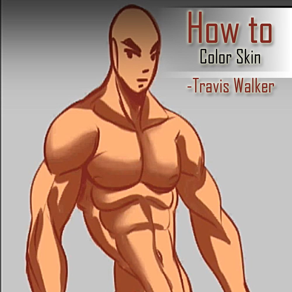 How to Color Skin by Travis Walker