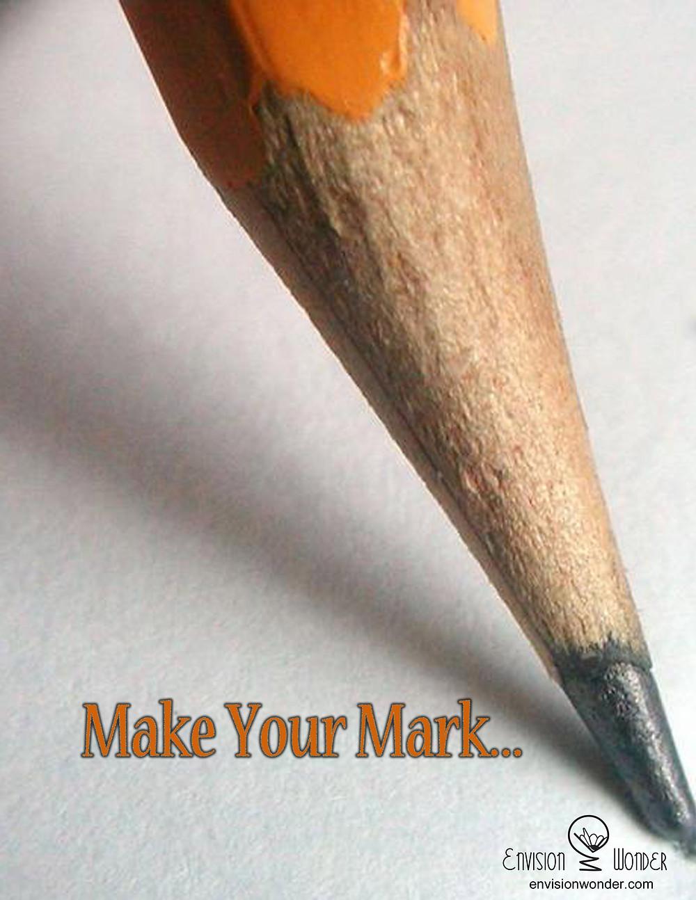 """Envision & Wonder,"""" Make Your Mark."""" 2016"""