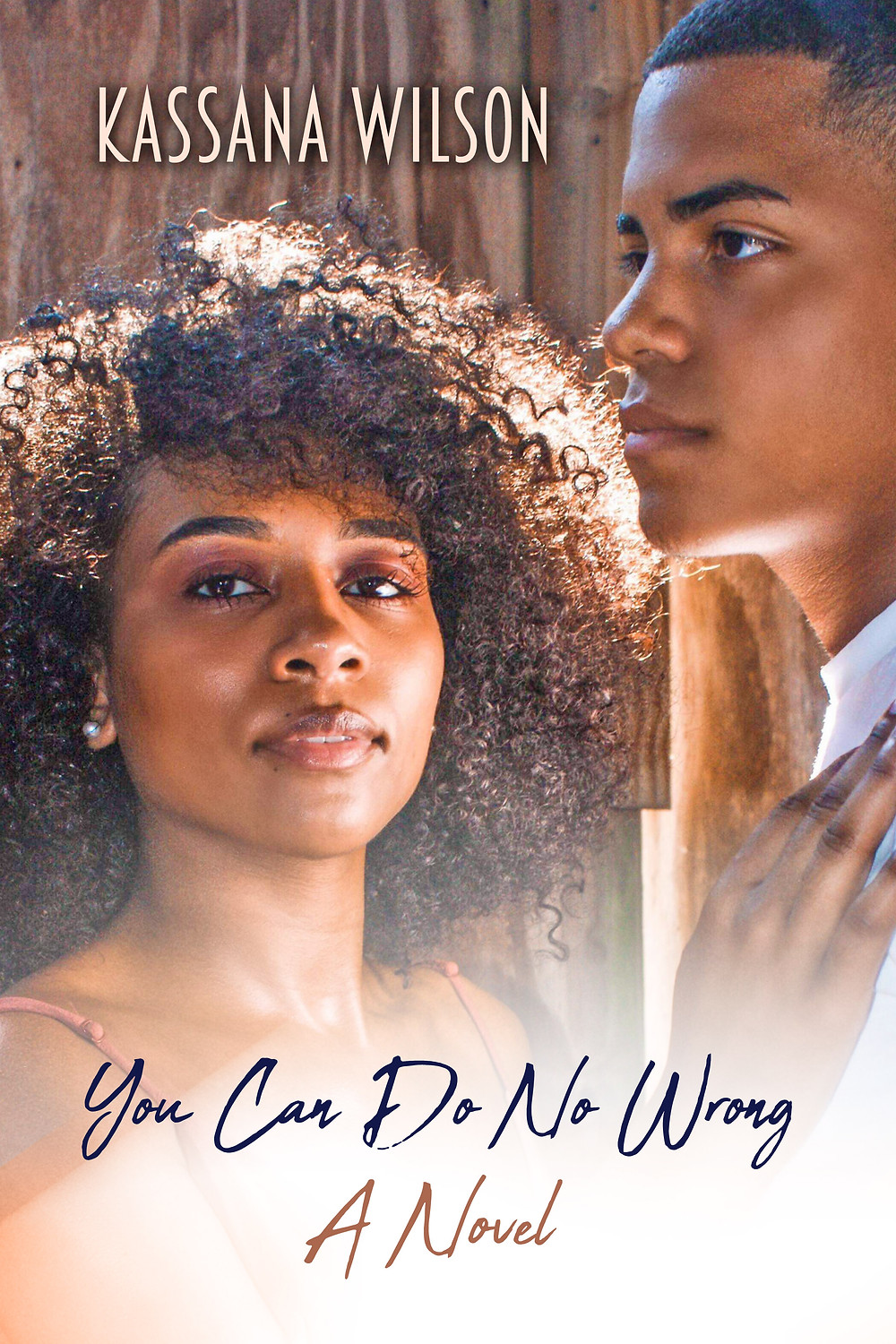 You Can Do No Wrong by Kassana Wilson