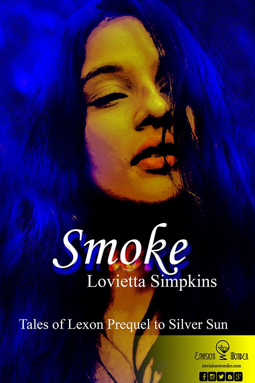 Smoke   Tales of Lexon by Lovietta Simpkins