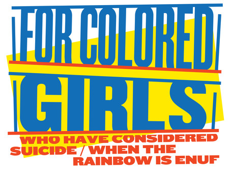 Next Up: For Colored Girls...