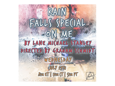 Up Next: Rain Falls Special on Me