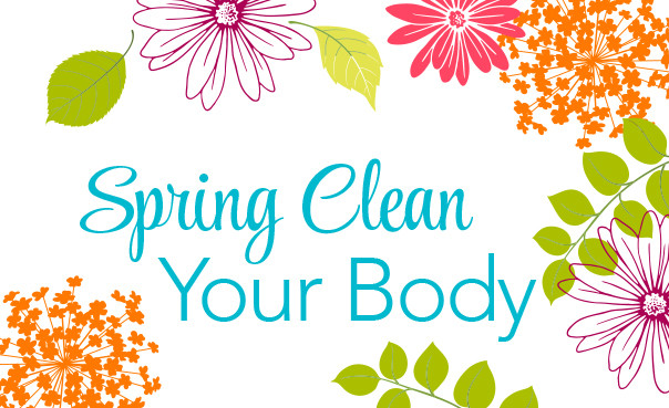 Spring Clean Your Body