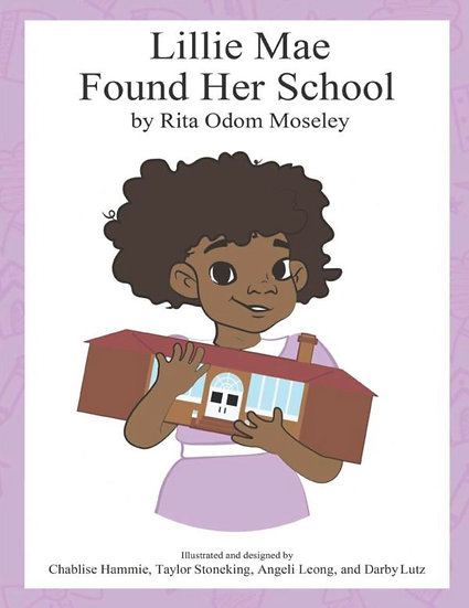 Lillie Mae Found Her School
