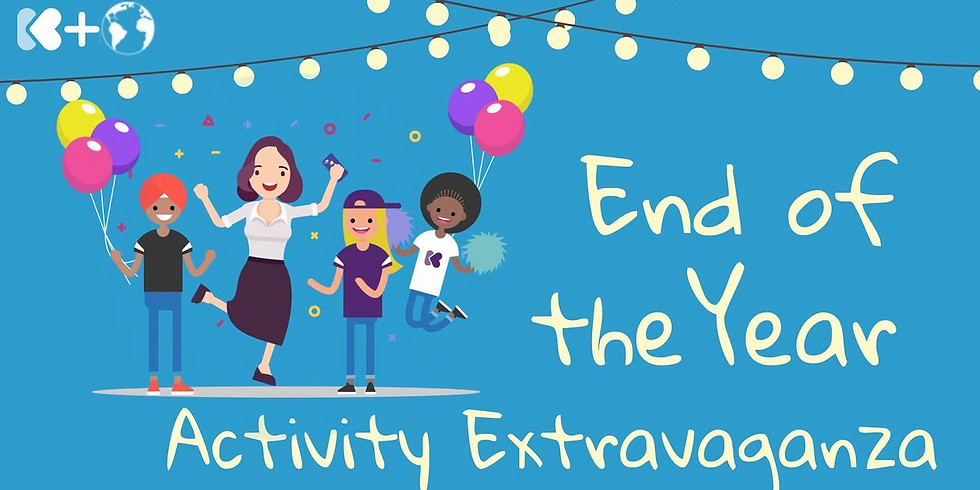 End of the Year SEL Activity Extravaganza!
