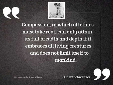 compassion-in-which-all-ethics-must-take