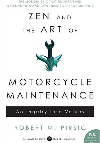 Zen and the Art of Motocycle Maintenance