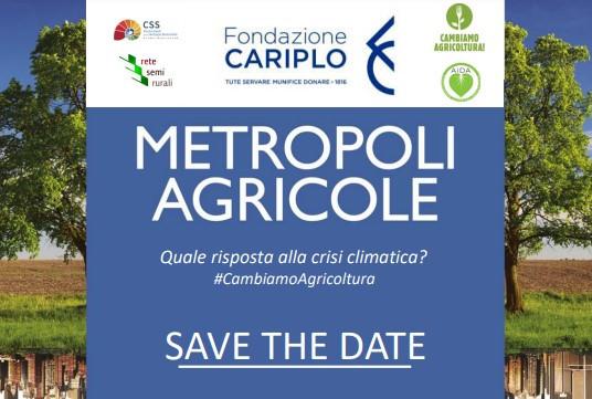 Metropoli agricole, quale risposta alla crisi climatica?