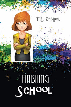 Finishing School, by TL Zempel