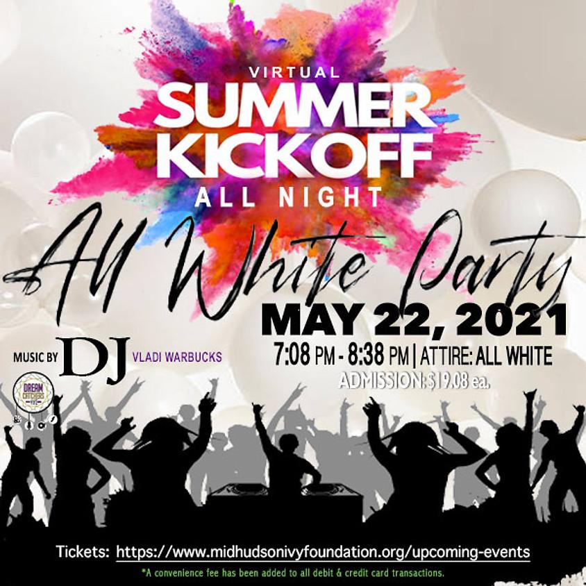 Virtual Summer KickOff - All White Party