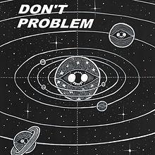 Dont Problem