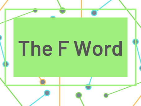 The F Word.