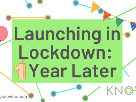 Launching in Lockdown: 1 Year Later