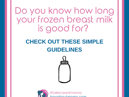SAFE FREEZER GUIDELINES FOR STORING BREAST MILK