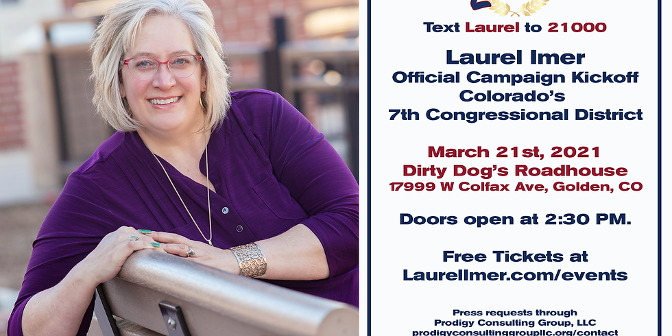 Laurel Imer Official Campaign Kickoff