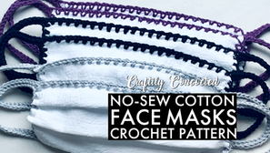 No-Sew Cotton Face Masks - Free Crochet Pattern