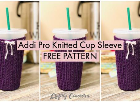 Addi Knit Cup Sleeve - FREE PATTERN