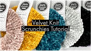 Velvet Knit Scrunchies Tutorial