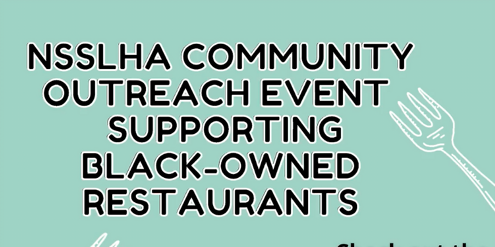 Community Outreach Event: NSSLHA Supports Black-Owned Restaurants