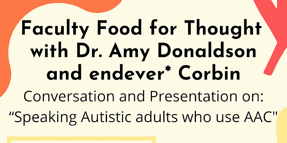 Faculty Food For Thought with Dr. Amy Donaldson and endever* Corbin