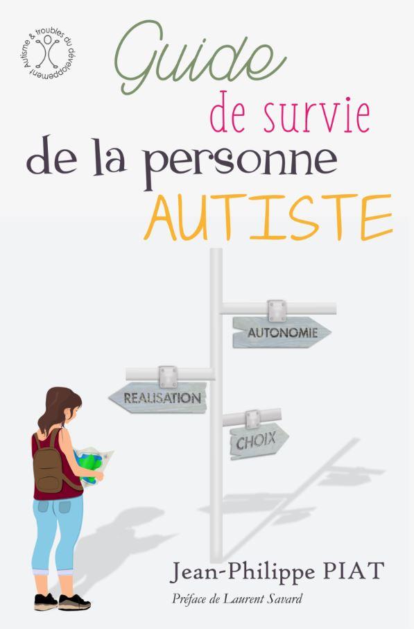 Guide de survie de la pers. autiste