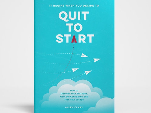 Quit to Start - Paperback Signed by the Author