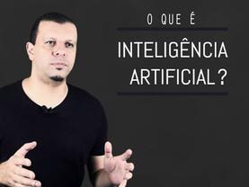 O que é Inteligência Artificial?