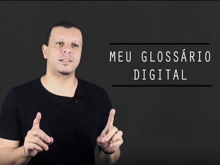 MEU GLOSSÁRIO DIGITAL