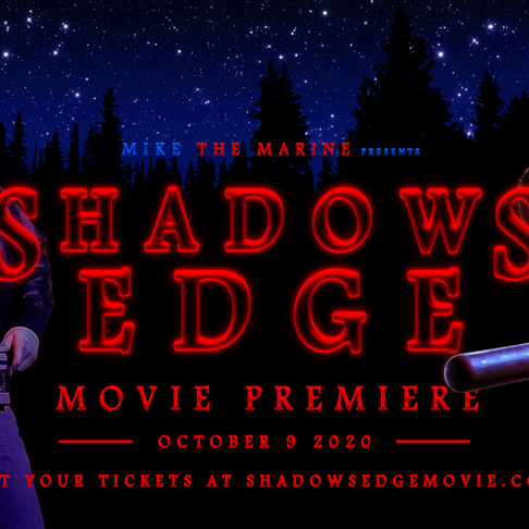Shadow's Edge Movie Premiere Announcement