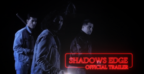 Shadow's Edge: Official Trailer