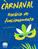 Confira o funcionamento do Clube no Carnaval