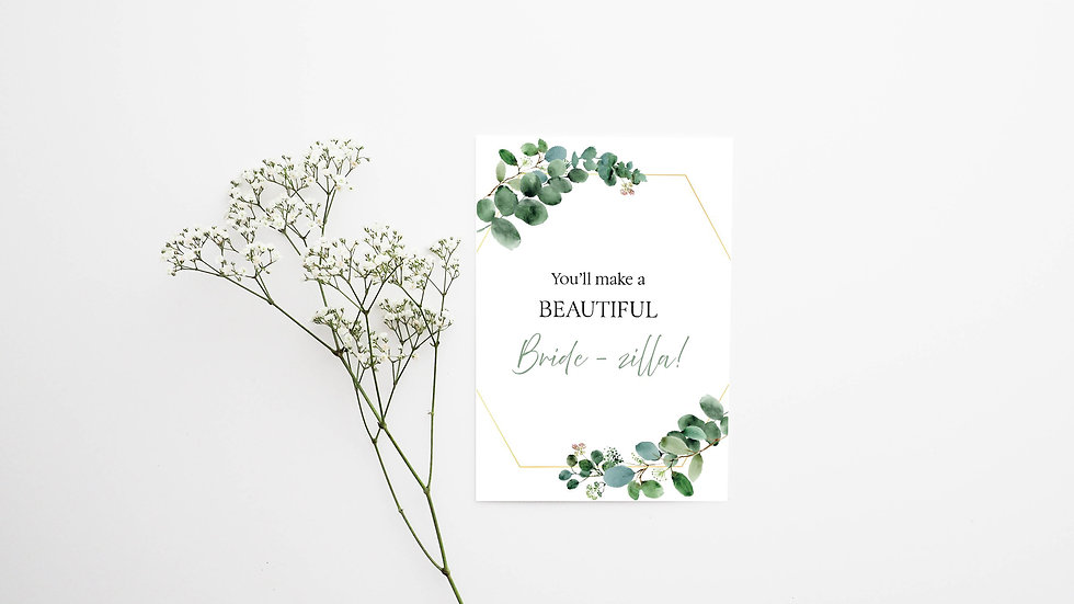 Beautiful Bride-zilla Engagement Card