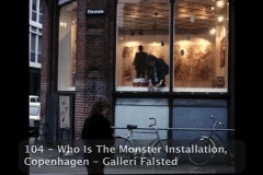 Who Is The Monster ? Installation
