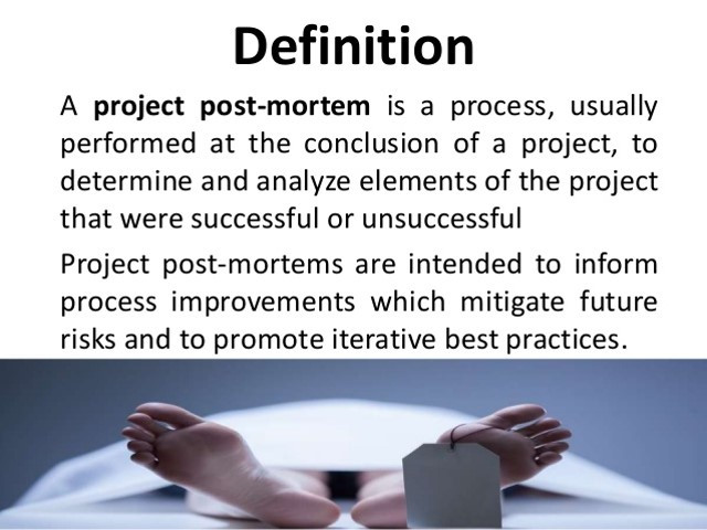 project post-mortem - intended to inform process improvements